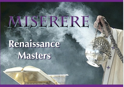 Concert Review: Miserere – Renaissance Masters, Saturday 4 March 2017