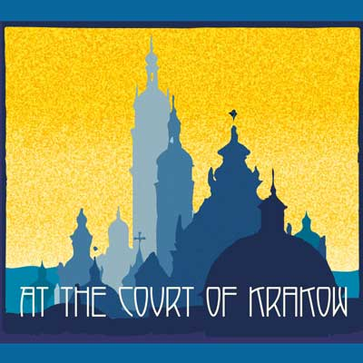 Concert Review: At the Court Of Krakow, Saturday 2nd July 2106